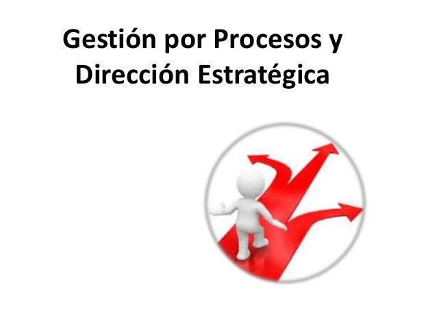 Verificar: se relacionan los procesos que auditan todos los aspectos tenidos en cuentan en los procesos estratégicos, de n...