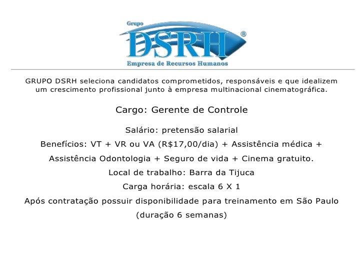 GRUPO DSRH seleciona candidatos comprometidos, responsáveis e que idealizem  um crescimento profissional junto à empresa m...
