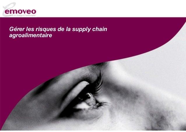 Gérer les risques de la supply chain agroalimentaire