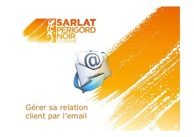 Gérer sa relation client par l'email