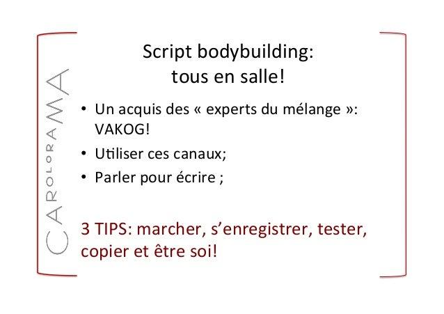 Script  bodybuilding:     tous  en  salle!   • Un  acquis  des  «  experts  du  mélange  »:  ...