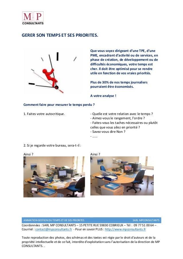 ANIMATION GESTION DU TEMPS ET DE SES PRIORITES SARL MPCONSULTANTS Coordonnées : SARL MP CONSULTANTS – 15 PETITE RUE 59830 ...