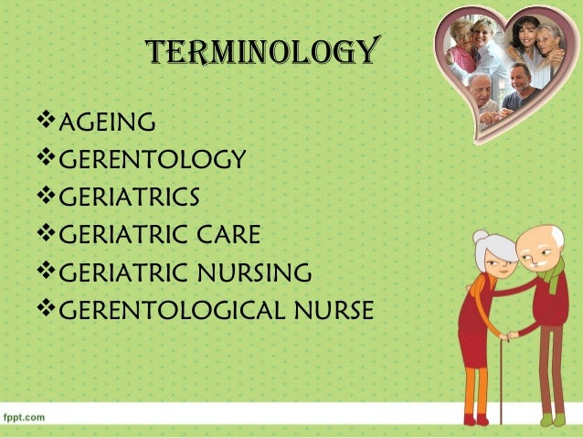 the concept of gerontology in father Companies have to have a clear understanding of employee personality traits in under to motivate, challenge and train them to be productive two.