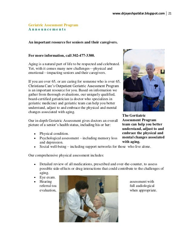 geriatric assessment This article gives the healthcare provider practical tools to assess function and  conditions that impact function in a busy clinic setting since functional abilities.