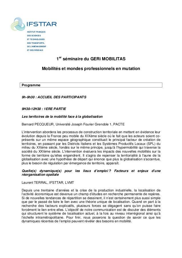 INSTITUT FRANÇAIS  DES SCIENCES  ET TECHNOLOGIES  DES TRANSPORTS,  DE L'AMÉNAGEMENT  ET DES RÉSEAUX  1er séminaire du GERi...
