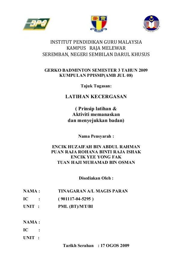 INSTITUT PENDIDIKAN GURU MALAYSIA                  KAMPUS RAJA MELEWAR         SEREMBAN, NEGERI SEMBILAN DARUL KHUSUS     ...
