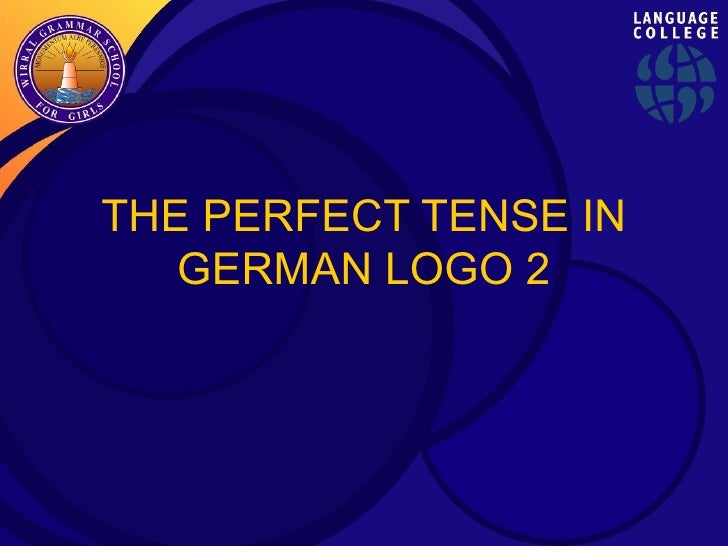 THE PERFECT TENSE IN GERMAN LOGO 2