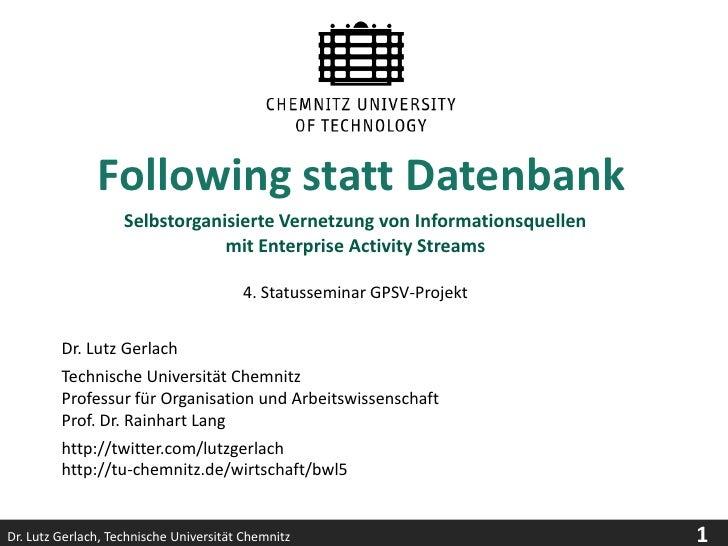 Following statt Datenbank                     Selbstorganisierte Vernetzung von Informationsquellen                       ...