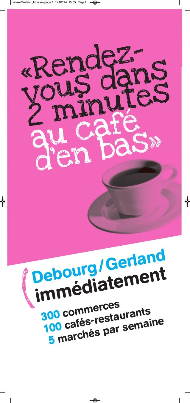 dernierGerland_Mise en page 1 14/02/14 15:55 Page1  eznd ns Re da « us tes vo inu 2 m afé u c as» a nb d'e  land / Ger our...