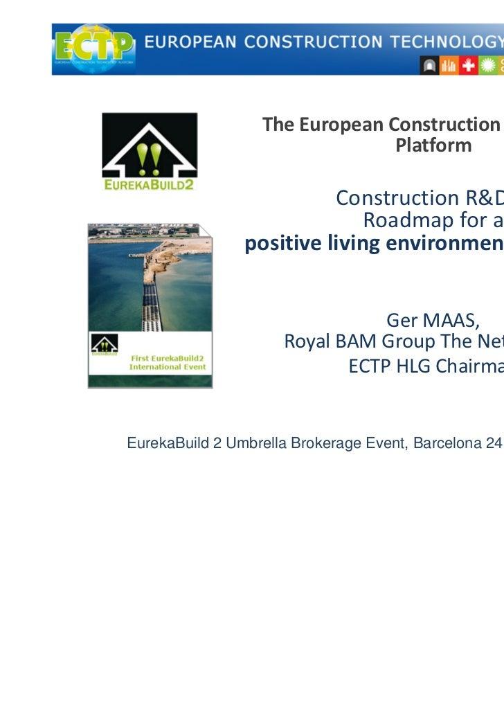 TheEuropeanConstructionTechnology                                Platform                          ConstructionR&D&I ...