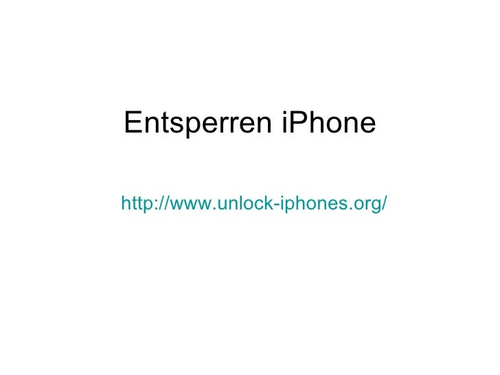 Entsperren iPhone http://www.unlock-iphones.org /