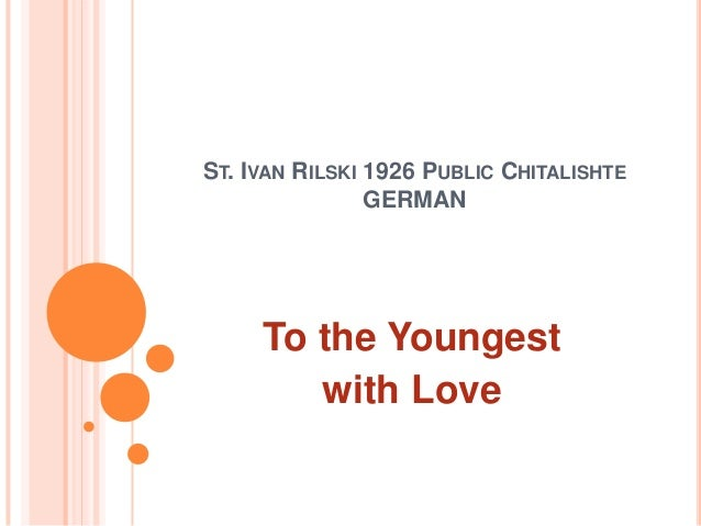 ST. IVAN RILSKI 1926 PUBLIC CHITALISHTE                GERMAN     To the Youngest        with Love