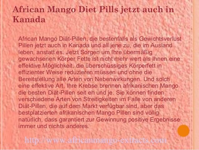 African Mango Diet Pills jetzt auch inKanada African Mango Diät-Pillen, die bestenfalls als Gewichtsverlust Pillen jetzt a...