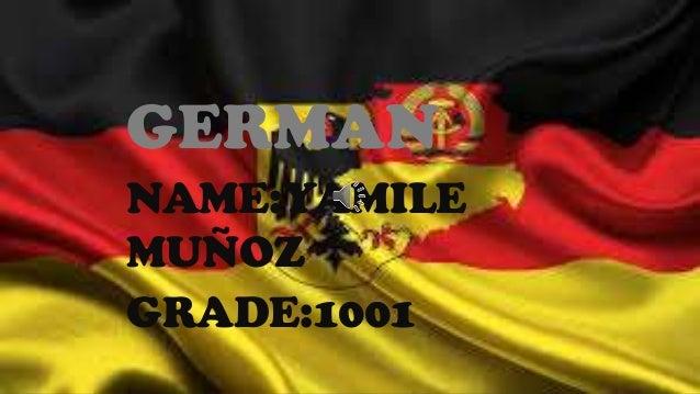 GERMAN NAME:YAMILE MUÑOZ GRADE:1001