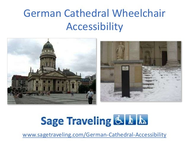 German Cathedral Wheelchair Accessibility  www.sagetraveling.com/German-Cathedral-Accessibility
