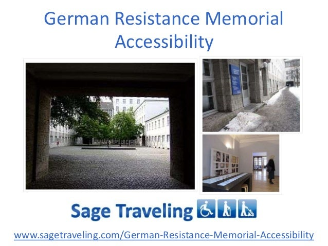 German Resistance Memorial Accessibility www.sagetraveling.com/German-Resistance-Memorial-Accessibility