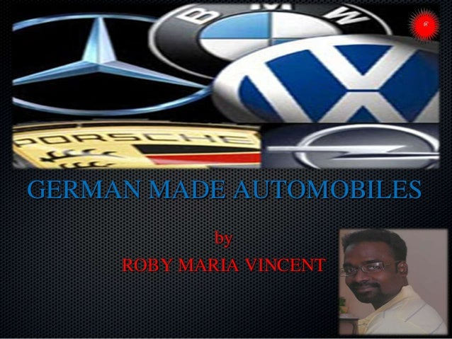GERMAN MADE AUTOMOBILES by ROBY MARIA VINCENT