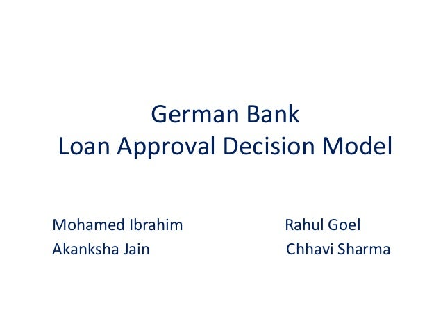 German  Bank   Loan  Approval  Decision  Model   Mohamed  Ibrahim                      ...