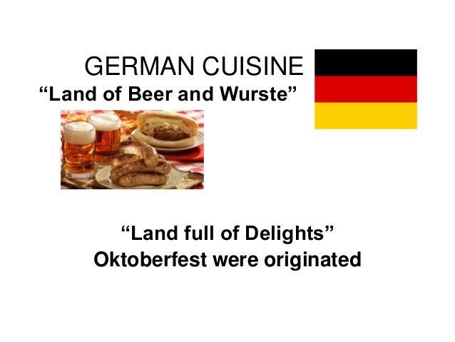 Cuisine Land | German Cuisine Ppt Lecture
