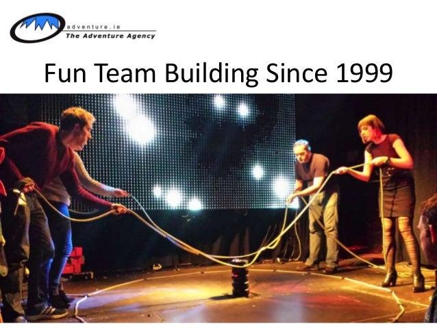 Fun Team Building Since 1999