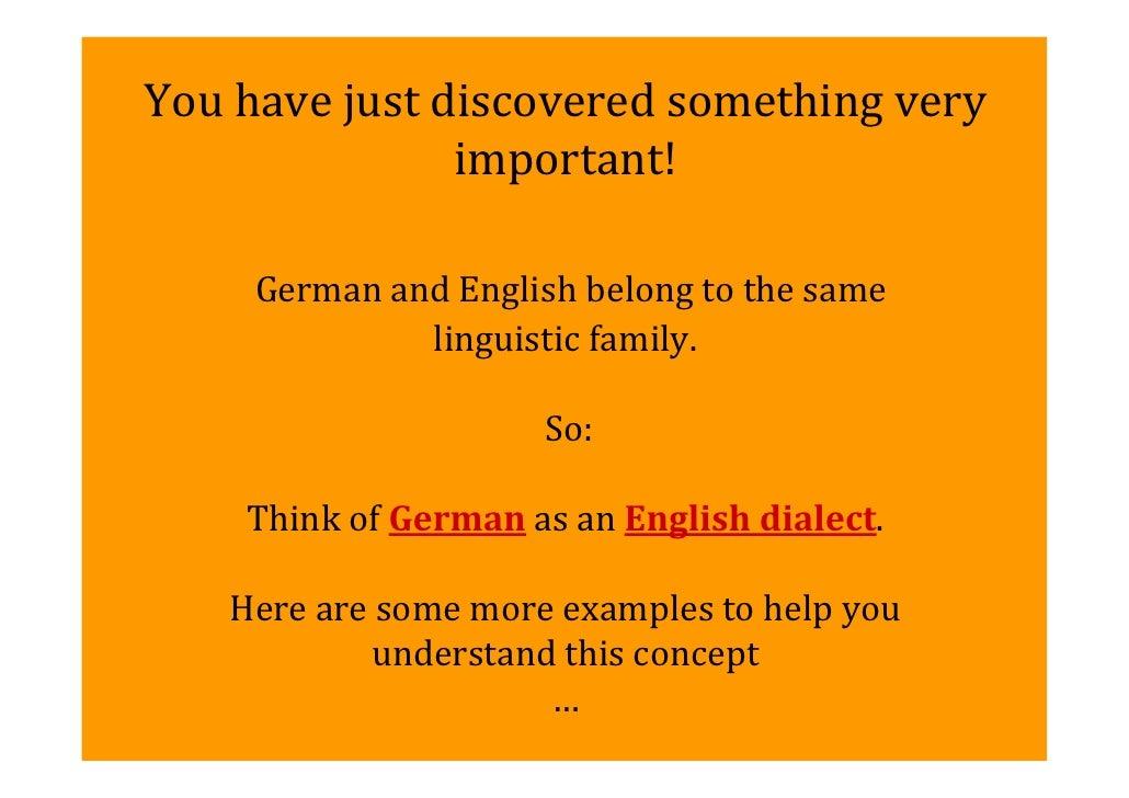 Youhavejustdiscoveredsomethingvery               important!     GermanandEnglishbelongtothesame              l...