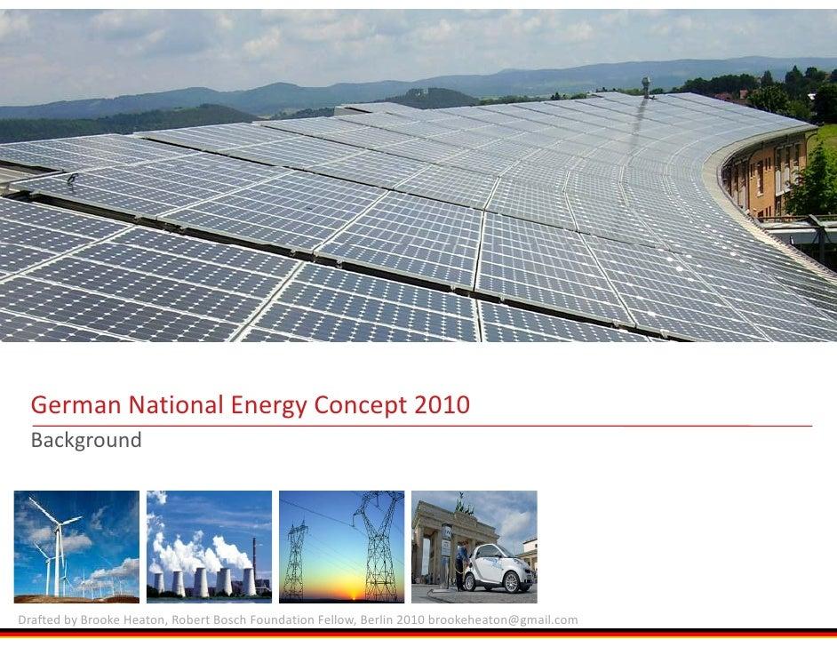 Tapfheim,Germany(770kW);GehrlicherSolarAG          GermanNationalEnergy      German National Energy Concept 2010  ...