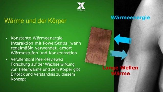 Wärmeenergie Lange Wellen Wärme Wärme und der Körper • Konstante Wärmeenergie Interaktion mit PowerStrips, wenn regelmäßig...