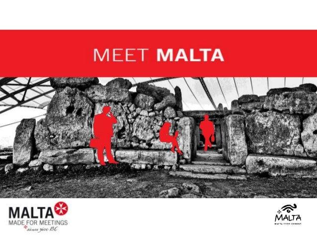 Malta = Meetings & Incentives mit Tradition Seit Jahrtausenden treffen sich auf Malta Menschen zum Austausch