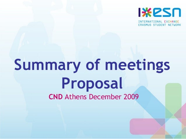 Summary of meetings Proposal CND Athens December 2009