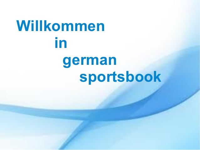 Willkommen     in      german        sportsbook