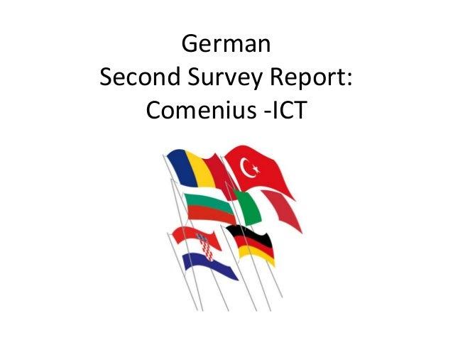 German Second Survey Report: Comenius -ICT