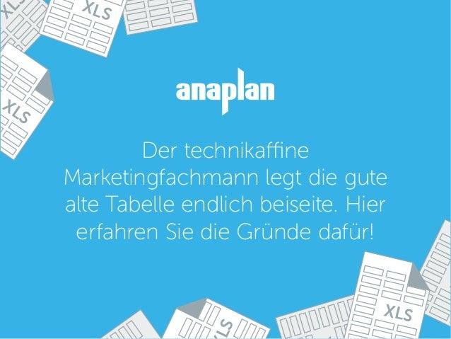 XL X S XLS XLS XLS Der technikaffine Marketingfachmann legt die gute alte Tabelle endlich beiseite. Hier erfahren Sie die ...