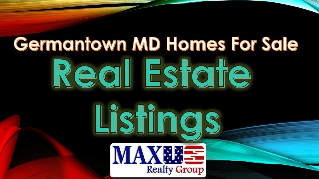 The most comprehensive source of real estate listings in Germantown Maryland is here...