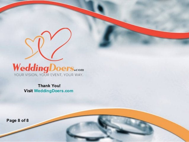 Thank You! Visit WeddingDoers.com Page 8 of 8