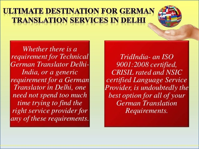 Whether there is a  requirement for Technical  German Translator Delhi-  India, or a generic  requirement for a German  Tr...