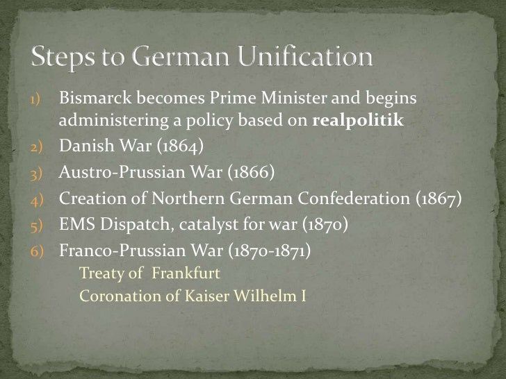 Bismarck becomes Prime Minister and begins administering a policy based on realpolitik<br />Danish War (1864)<br />Austro-...
