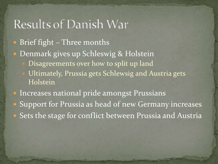 Brief fight – Three months<br />Denmark gives up Schleswig & Holstein<br />Disagreements over how to split up land<br />Ul...
