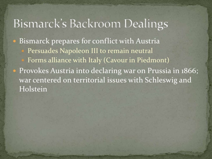 Bismarck prepares for conflict with Austria<br />Persuades Napoleon III to remain neutral<br />Forms alliance with Italy (...
