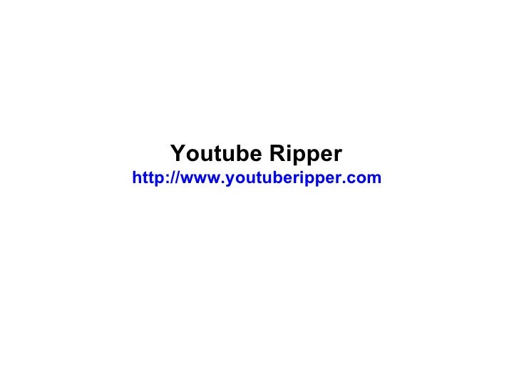 Youtube Ripper  http://www.youtuberipper.com