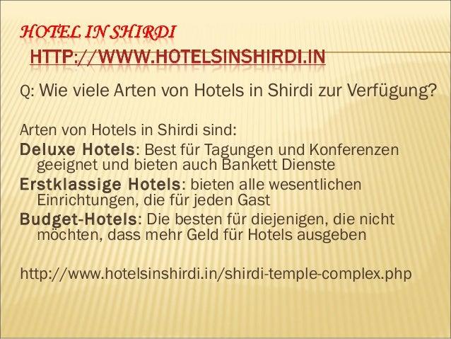 Q: Wie buchen Hotels in Shirdi? Buchung von Hotels in Shirdi online ist so einfach. Nur um den bevorzugten Website und die...