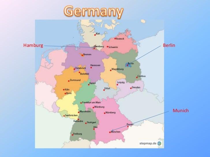 Germany<br />Hamburg<br />Berlin<br />Munich<br />