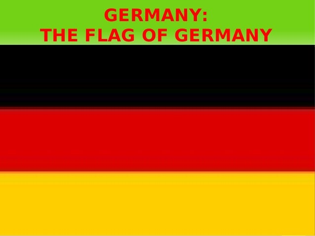 GERMANY:    THE FLAG OF GERMANY
