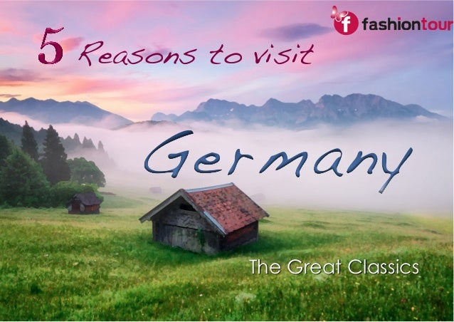 Reasons to visit  !  The Great Classics