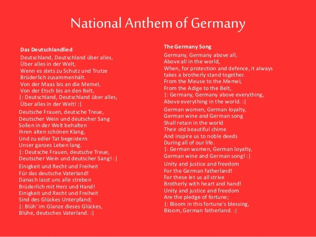 NationalAnthem of Germany Das Deutschlandlied Deutschland, Deutschland über alles, Über alles in der Welt, Wenn es stets z...