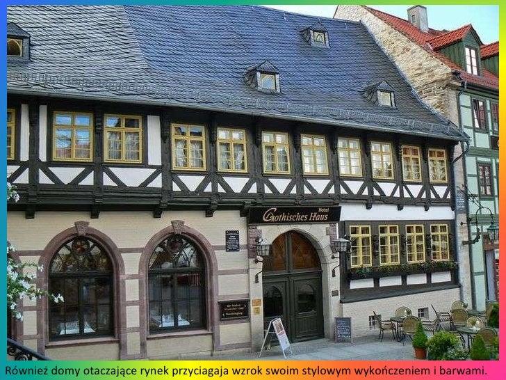 Również domy otaczające rynek przyciagaja wzrok swoim stylowym wykończeniem i barwami.