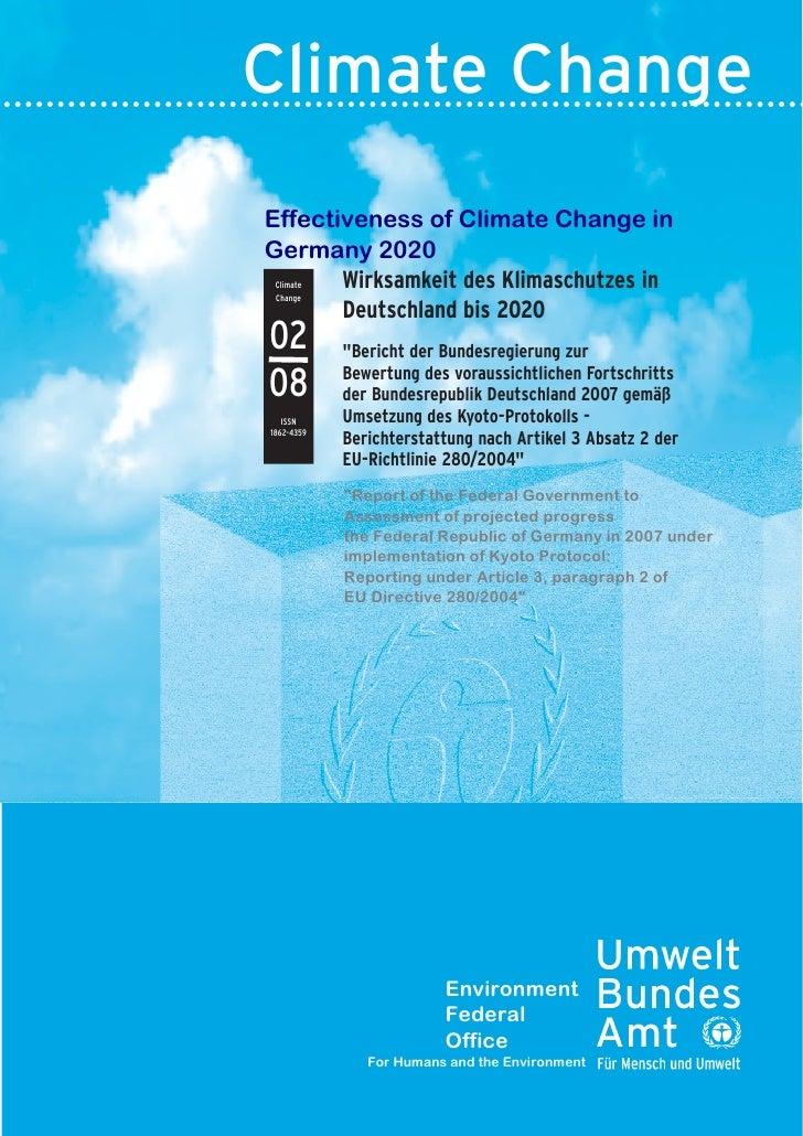 Climate Change Effectiveness of Climate Change in Germany 2020        Wirksamkeit des Klimaschutzes in  Climate  Change   ...