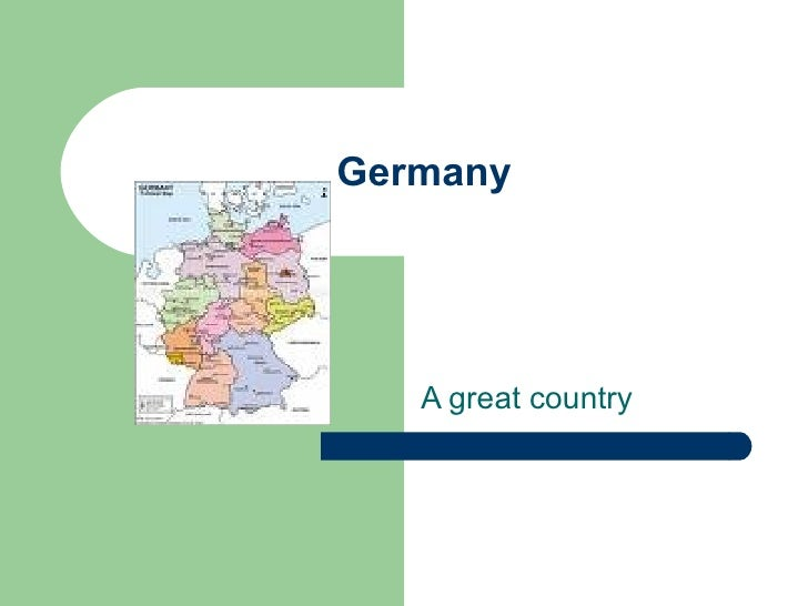 Germany A great country