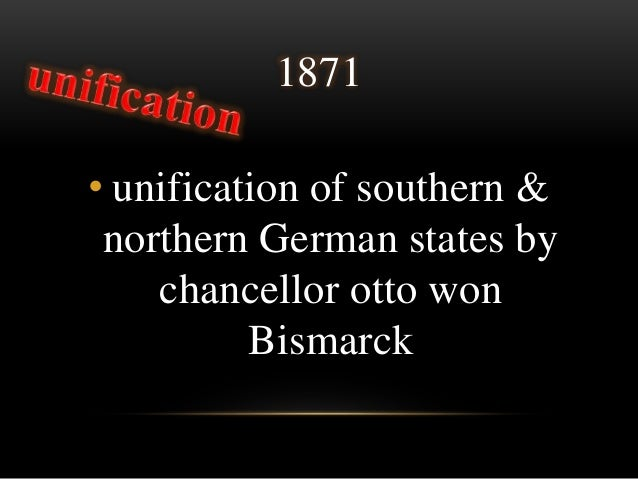 an analysis of the unification of germany under the rulership of bismarck A case study in nationalism: the unification of germany 1815-1871 and the iron chancellor emergence of german nationalism in the holy roman empire, the german states were a loose.