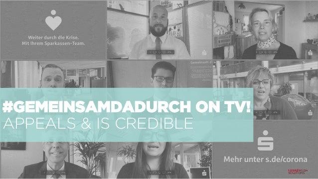 #GEMEINSAMDADURCH ON TV! APPEALS & IS CREDIBLE