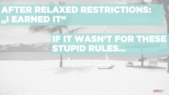 """AFTER RELAXED RESTRICTIONS: """"I EARNED IT"""" IF IT WASN'T FOR THESE STUPID RULES…"""